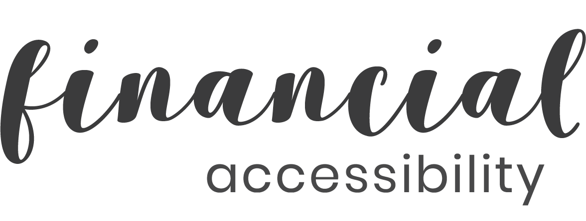 """The words """"financial accessibility"""" written in a scripted font"""