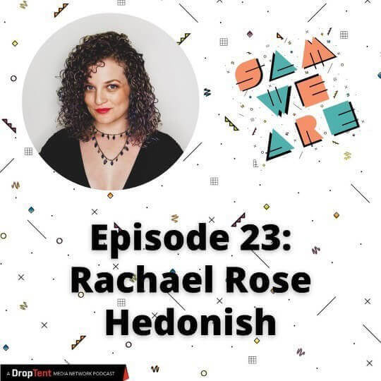 Graphic Reads: Sam We Are Podcast, Episode 23: Rachael Rose, Hedonish